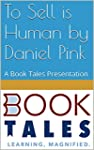 To Sell is Human by Daniel Pink: A Bo...