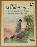 The Magic Wings: 2 (0525442758) by Wolkstein, Diane