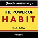 img - for The Power of Habit, by Charles Duhigg: Book Summary book / textbook / text book