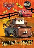 Shakin' in my Tires! (Disney/Pixar Cars) (Glow-in-the-Dark Sticker Book)
