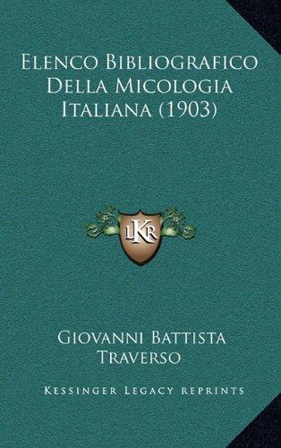 Elenco Bibliografico Della Micologia Italiana (1903)