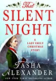 That Silent Night: A Lady Emily Christmas Story (Lady Emily Mysteries)