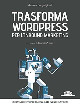 Trasforma WordPress per l'inbound marketing
