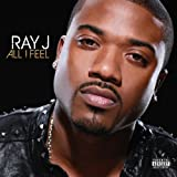 All I Feel [Explicit]
