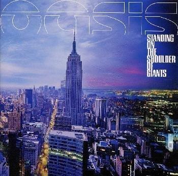 Oasis - Standing On The Shoulder Of Giants [Bonus Track] - Zortam Music