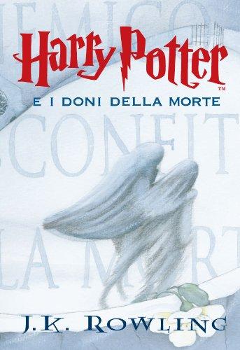 Harry Potter e i Doni della Morte Libro 7 PDF