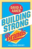 img - for Building Strong Brands book / textbook / text book