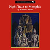 Night Train to Memphis: The Fifth Vicky Bliss Mystery | Elizabeth Peters