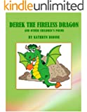 DEREK THE FIRELESS DRAGON (and Other Children's Poems)