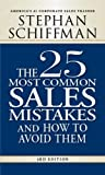 img - for The 25 Most Common Sales Mistakes, 3rd Edition book / textbook / text book