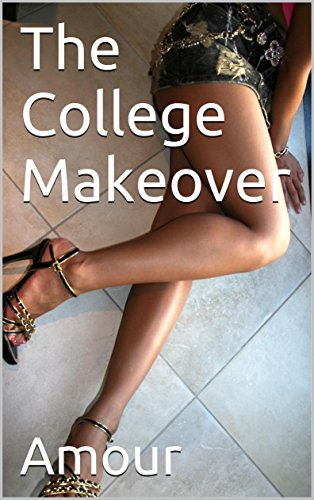 The College Makeover (English Edition)