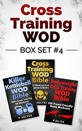 cross-training-wod-box-set-4-cross-training-wod-bible-555-workouts-from-beginner-to-ballistic-killer