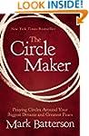 The Circle Maker: Praying Circles Aro...