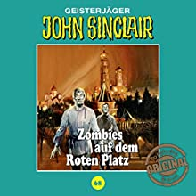 Zombies auf dem Roten Platz (John Sinclair - Tonstudio Braun Klassiker 68) Hörspiel von Jason Dark Gesprochen von:  div.