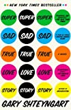 img - for Super Sad True Love Story: A Novel book / textbook / text book