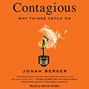 Contagious: Why Things Catch On | [Jonah Berger]