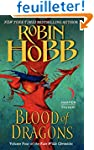 Blood of Dragons: Volume Four of the...