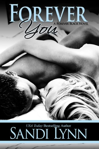 Forever You (Forever Black #2) by Sandi Lynn