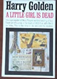 img - for A Little Girl is Dead book / textbook / text book