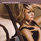 Revolution by Miranda Lambert (2009) Audio CD
