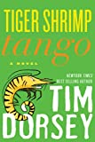 Tiger Shrimp Tango: A Novel (Serge Storms series Book 17)