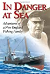 In Danger at Sea: Adventures of a New...