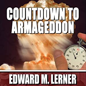 Countdown to Armageddon | [Edward M. Lerner]