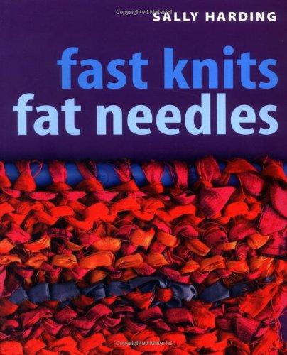 Fast Knits: Fat Needles