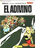 img - for Asterix: El Adivino (Spanish edition of Asterix and the Soothsayer) book / textbook / text book