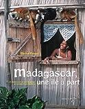 """Afficher """"Madagascar, une île à part"""""""