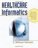 img - for Healthcare Informatics book / textbook / text book