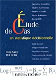 echange, troc Stéphane Tufféry - Etude de cas en statistique décisionnelle
