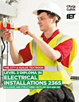 The City & Guilds Textbook: Level 2 Diploma in Electrical Installations (Buildings and Structures) 2365 Units 201-4 and 210