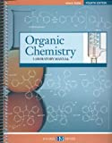 Organic Chemistry Laboratory Manual 4th Edition