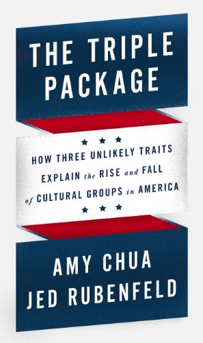 Jed Rubenfeld  Amy Chua - The Triple Package