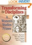 Transforming the Disciplines: A Women...