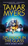 Splendor in the Glass: A Den of Antiquity Mystery (0380819643) by Myers, Tamar