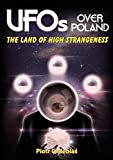 UFOS OVER POLAND: The Land of High Strangeness