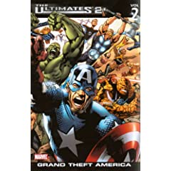 The Ultimates 2, Vol. 2: Grand Theft America (v. 2)