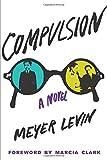 img - for Compulsion: A Novel book / textbook / text book