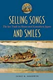 Janet R. Goodwin Selling Songs and Smiles: The Sex Trade in Heian and Kamakura Japan