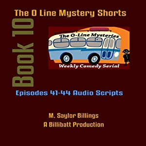 The O Line Mystery Shorts, Book 10 (Dramatized) | [M. Saylor Billings]