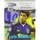 Luis Suarez (Superestrellas Del Futbol / Superstars of Soccer)