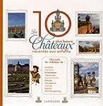10 PLUS BEAUX CH�TEAUX DE FRANCE RACO...