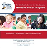 img - for The Write Tools for Common Core State Standards: Narrative--Real or Imagined (The Write Tools) book / textbook / text book