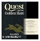 Quest for the Golden Hare (0224021168) by Gascoigne, Bamber