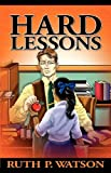 img - for Hard Lessons book / textbook / text book