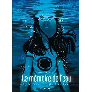 La mémoire de l'eau, tome 1