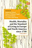 img - for Health, Mortality and the Standard of Living in Europe and North America Since 1700 (Two Volume Set) (Elgar Mini) book / textbook / text book