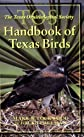 The Tos Handbook of Texas Birds (Louise Lindsey Merrick Natural Environment Series, No. 36)